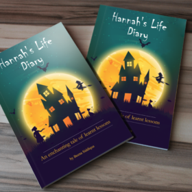 Hannah's Life Diary: An Enchanting Tale of Learnt Lessons
